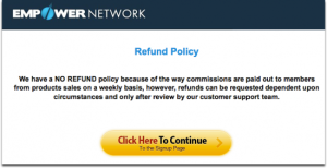 Empower Network Beware no refund policy